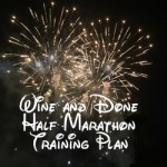 Free Disney Wine and Dine Half Marathon Training Plan!