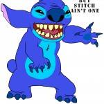 I've got 99 problems, but Stitch ain't one